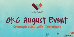 OKWIT OKC August Event - Communicating with Confidence @ Renaissance Waterford Oklahoma City Hotel