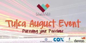 OKWIT Tulsa August Event - Pursuing Your Passions @ 36 Degrees North