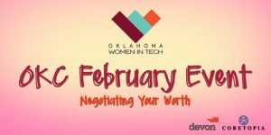 February Professional Development – Negotiating Your Worth – OKC @ StarSpace46